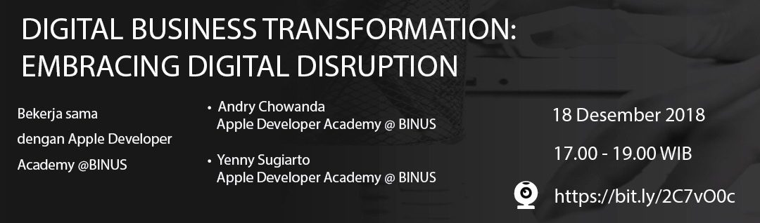 Digital Business Transformation: Embracing Digital Disruption